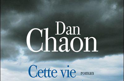 Cette vie ou une autre de Dan Chaon
