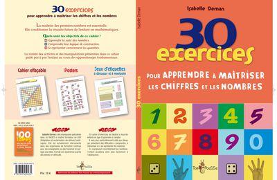 30 exercices pour apprendre à maîtriser les chiffres et les nombres
