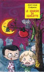 Littérature CE1 - Le sourire du squelette - Jean-Loup Craipeau