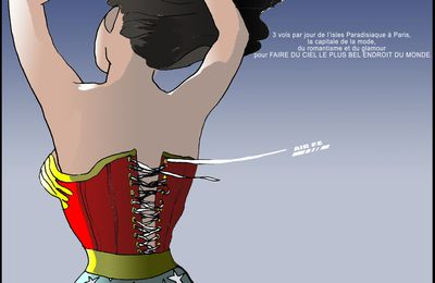 WONDER WOMAN tu seras, en voyageant sur AIR FÉ !