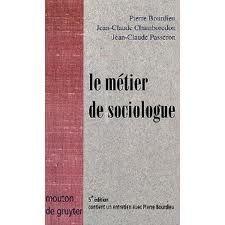 Fiche de lecture sociologique de « Le métier de sociologue »de Pierre Bourdieu.