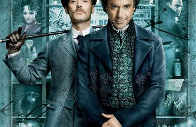 Previews / Postviews : Sherlock Holmes, From Paris With Love, et les mal-aimés....