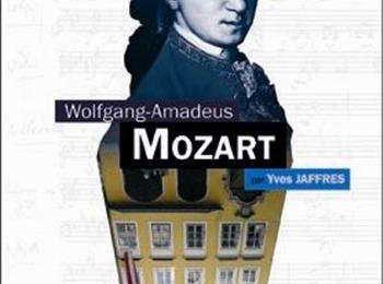 Yves Jaffrès : un livre nouveau sur Mozart