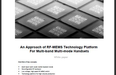 White Paper : An Approach of RF-MEMS Technology Platform For Multi-band Multi-mode Handsets