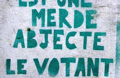 Si un autre monde est possible, ce n'est pas en votant qu'il se réalisera