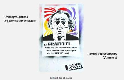 "Volume 2 de ""Photograffi(ti)es d'Expressions Murales : Pierres Philosophales"""