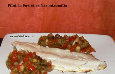 FILET DE FERA ET SA FINE RATATOUILLE