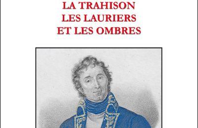 MASSENA, LA TRAHISON, LES LAURIERS ET LES OMBRES de Alain Roullier-Laurens