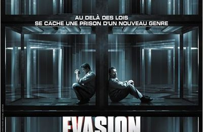 Critique cinema : Evasion