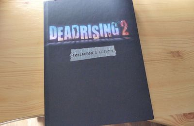 Bien reçu : Guide collector Dead Rising 2