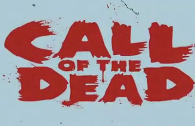 Trailer Call of the Dead