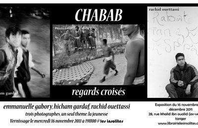 """PROCHAINE EXPO AUX INSOLITES """"CHABAB"""" REGARDS CROISES"""