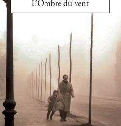 L'Ombre du vent * Carlos Ruiz Zafón