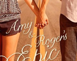 Amy and Roger's epic detour * Morgan Matson