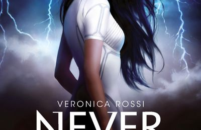 Never Sky 1 / Veronica Rossi. - Nathan, 2012