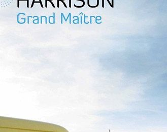 "Jim Harrison, ""Grand Maître"""