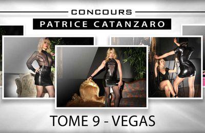 Concours Tome 9 & Vegas Patrice Catanzaro sur Facebook