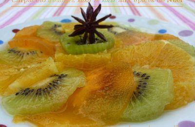 Carpaccio d'oranges, kakis et kiwis aux épices de Noël