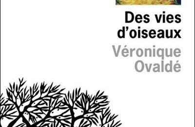 Des vies d'oiseaux, Véronique Ovaldé