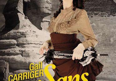 Sans âge - Le protectorat de l'ombrelle Tome 5 de Gail Carriger
