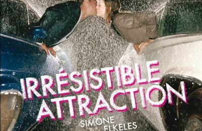 Perfect Chemistry – Tome 2 : Irrésistible Attraction de Simone Elkeles