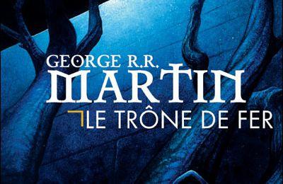 Le Trône de fer tome 1 de George R. R. Martin