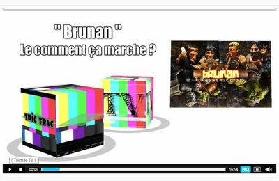 Brunan - De la Trictrac TV