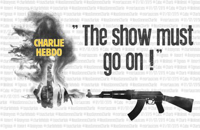 The show must go on ! #jesuischarlie