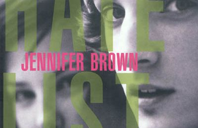 Hate List - Jennifer Brown ♥♥♥♥♥