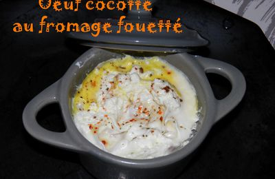 Oeuf cocotte au fromage fouetté
