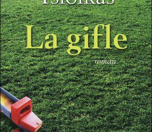 La gifle - Christos Tsiolkas