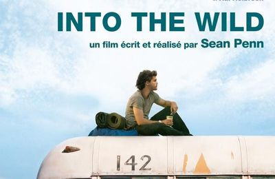 Un film / un livre : Into the Wild (Sean Penn, 2007 - Jon Krakauer, 1996) -1 le film