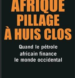 Afrique, Pillage à huis clos : prions ensemble