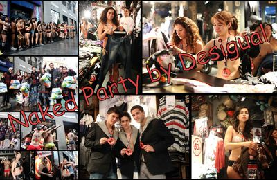 "La "" naked party "" de Desigual arrive en France ( Lyon ) !"
