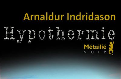 Hypothermie d'Arnaldur Indridason