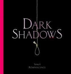 Dark Shadows tome 2 de Lara Parker