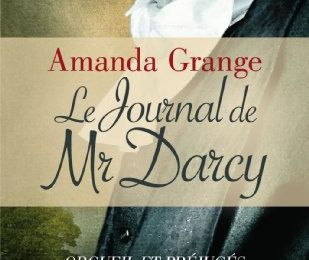 Journal de Mr Darcy d'Amanda Grange