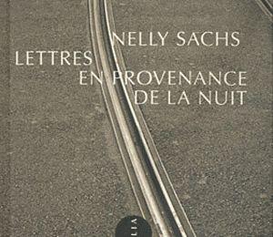 Lettres en provenance de la nuit de Nelly Sachs