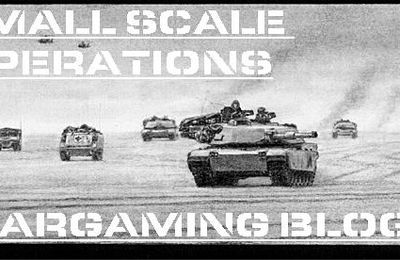 Small Scale Operations: le blog de wargames suréquipé