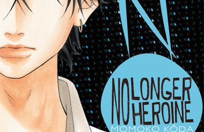 No longer heroine - Tome 2