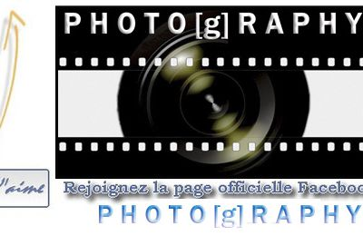 FACEBOOK Page officielle ''PHOTO[g]RAPHY''