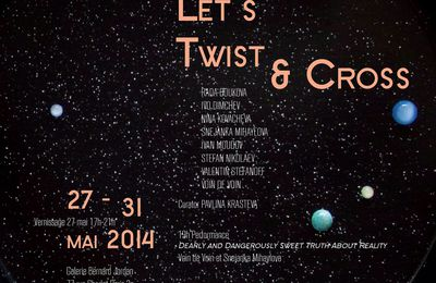 Let's Twist and Cross du 27 au 31 Mai 2014...