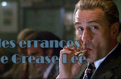 Les Affranchis - Les Errances de Grease Lee (part.2)