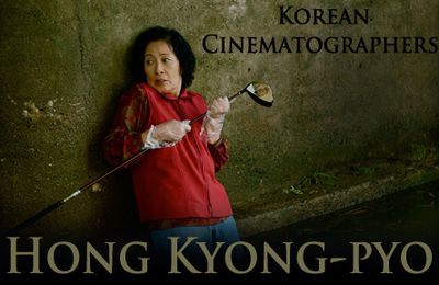 Korean Cinematographers - Hong Kyong-pyo
