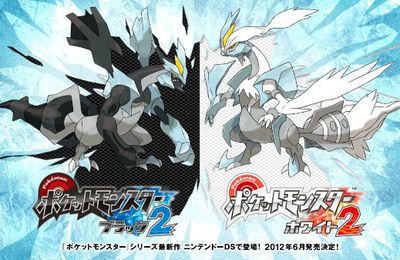 Pokémon White 2 & Black 2 !