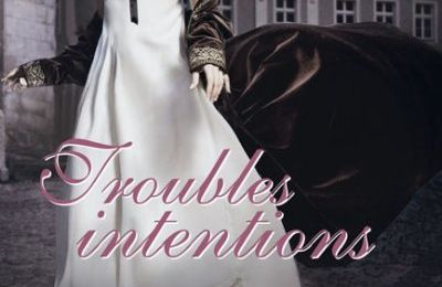 Les Fantômes de Maiden Lane -1- Troubles Intentions de E. Hoyt