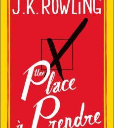 Une place à prendre de J. K. Rowling