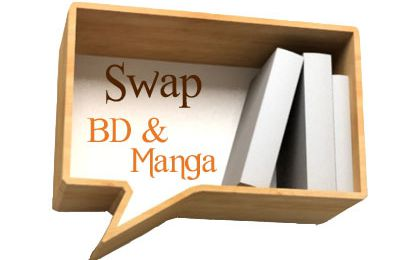 Swap : BD & Manga... DEBALLAGE