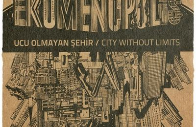 Ekümenopolis : Ucu Olmayan Şehir / City Without Limits