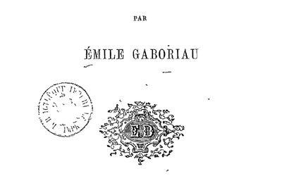 Emile Gaboriau, Lecoq et l'affaire du Valfeuillu